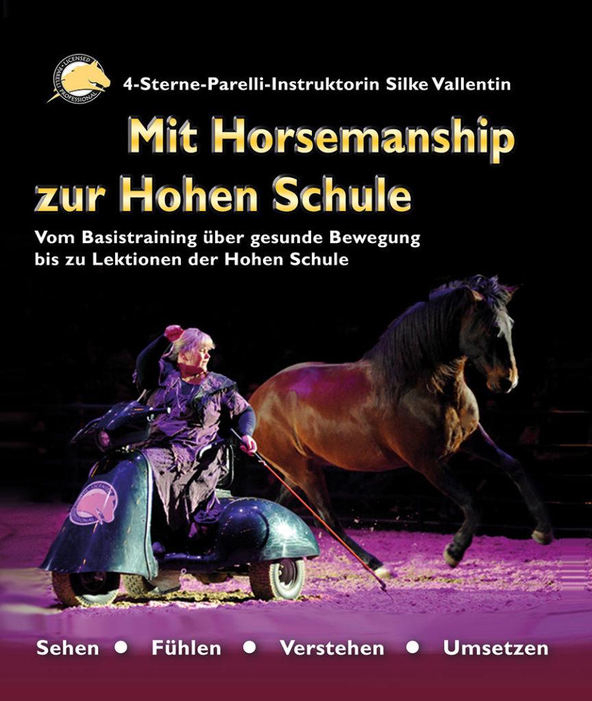 """Silke Vallentins neues Buch """"Mit Horsemanship zur Hohen Schule"""""""